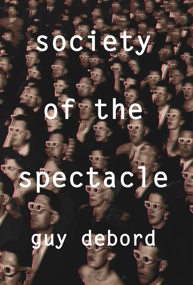 Society of the Spectacle, Guy Debord