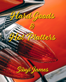 hard goods & hot platters - sibyl james