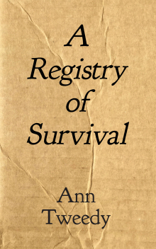 A Registry of Survival | Ann Tweedy